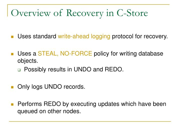Overview of Recovery in C-Store