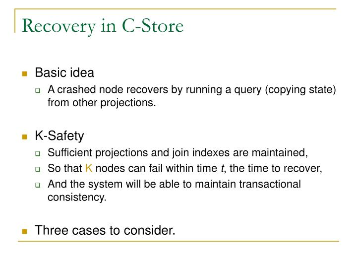 Recovery in C-Store