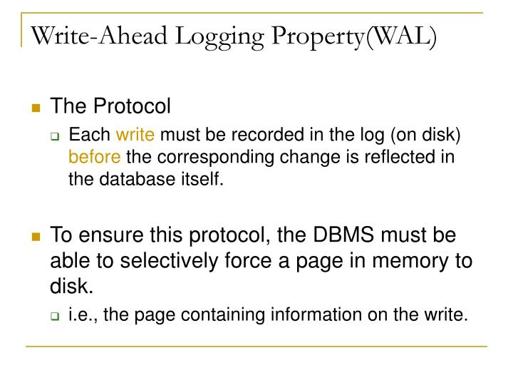 Write-Ahead Logging Property(WAL)