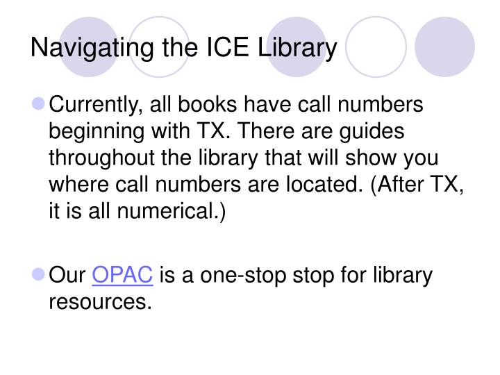 Navigating the ICE Library