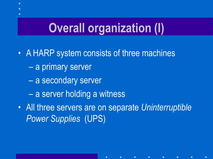 Overall organization (I)