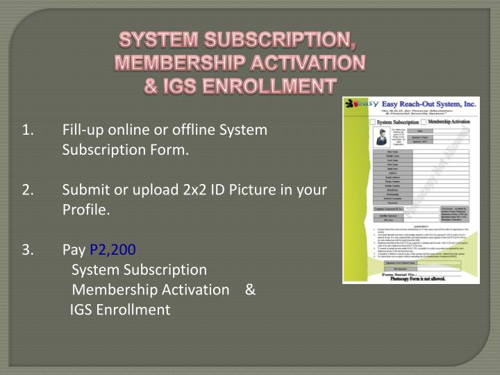 SYSTEM SUBSCRIPTION,