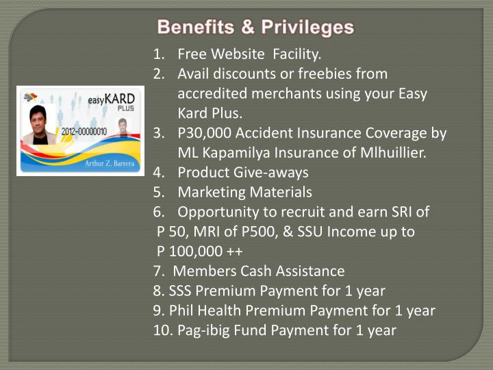 Benefits & Privileges