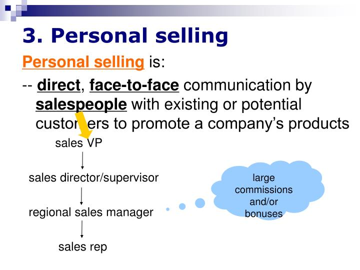 3. Personal selling