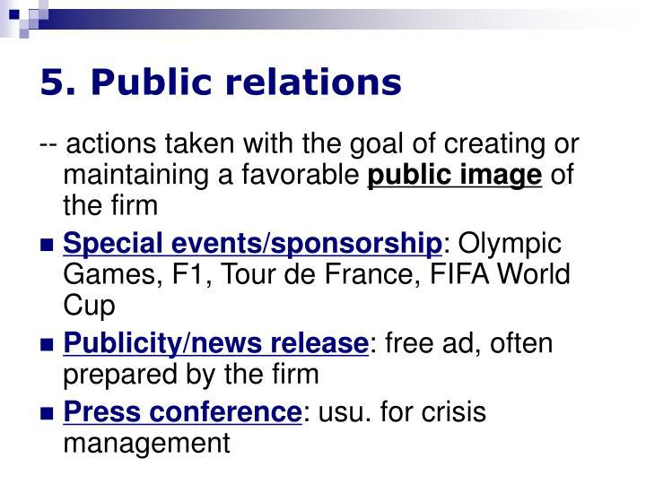 5. Public relations
