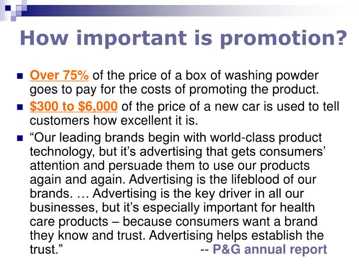 How important is promotion?