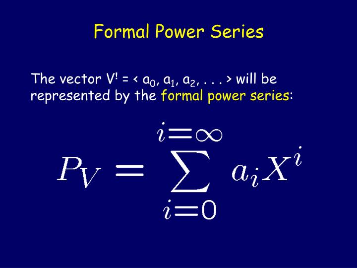 Formal Power Series