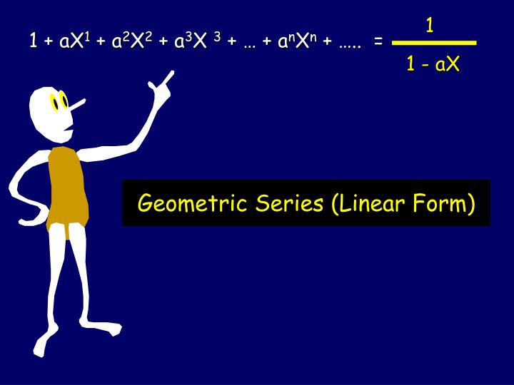 Geometric Series (Linear Form)