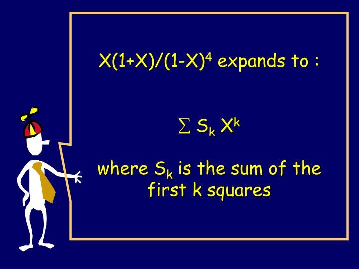 X(1+X)/(1-X)