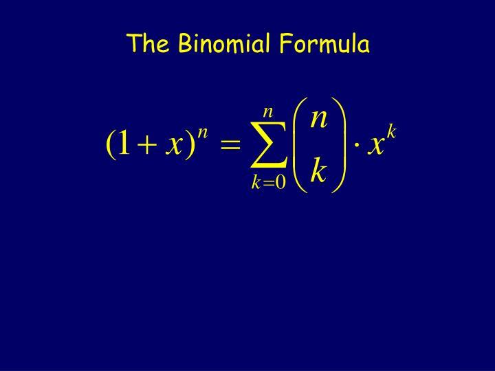 The Binomial Formula