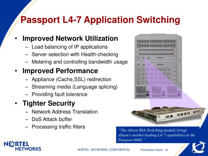 Passport L4-7 Application Switching