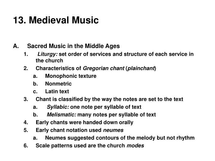 13. Medieval Music