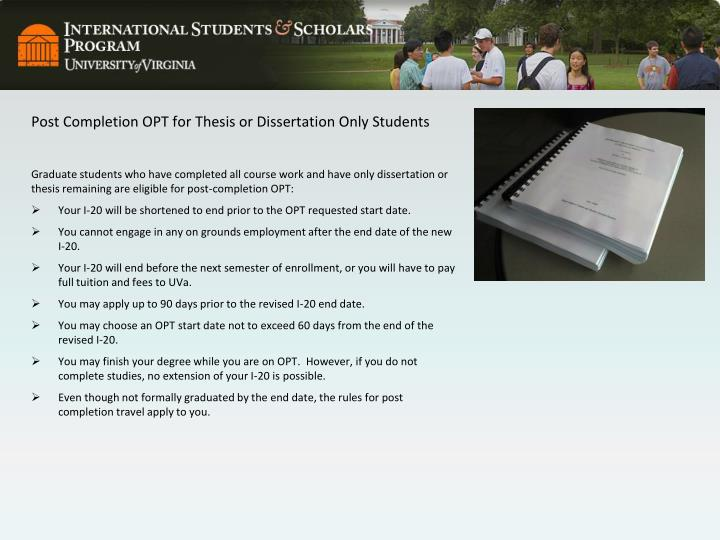 Post Completion OPT for Thesis or Dissertation Only Students