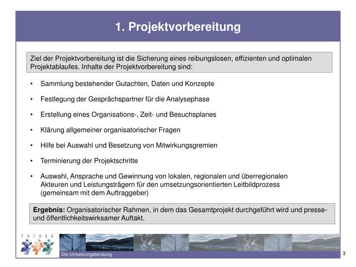 1. Projektvorbereitung