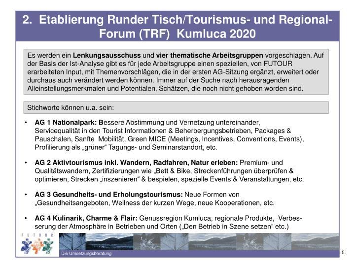 2.  Etablierung Runder Tisch/Tourismus- und Regional-Forum (TRF)  Kumluca 2020