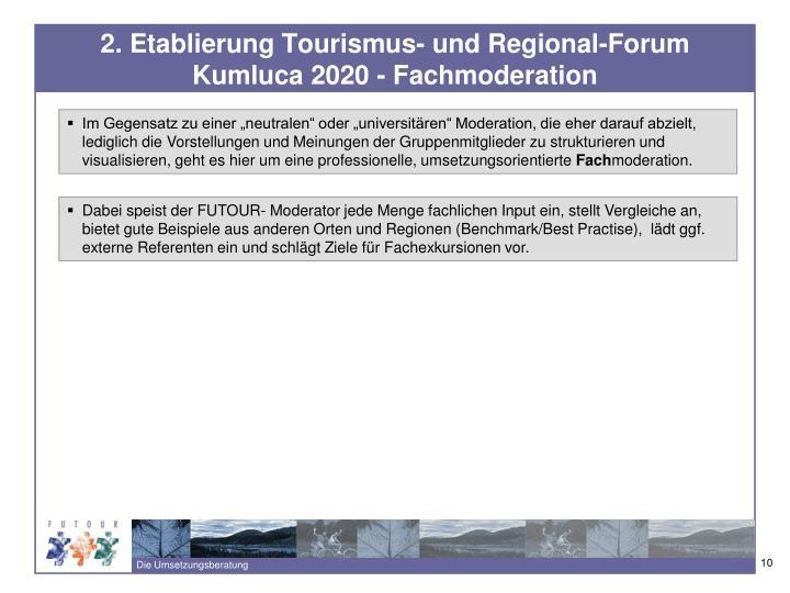 2. Etablierung Tourismus- und Regional-Forum Kumluca 2020 - Fachmoderation