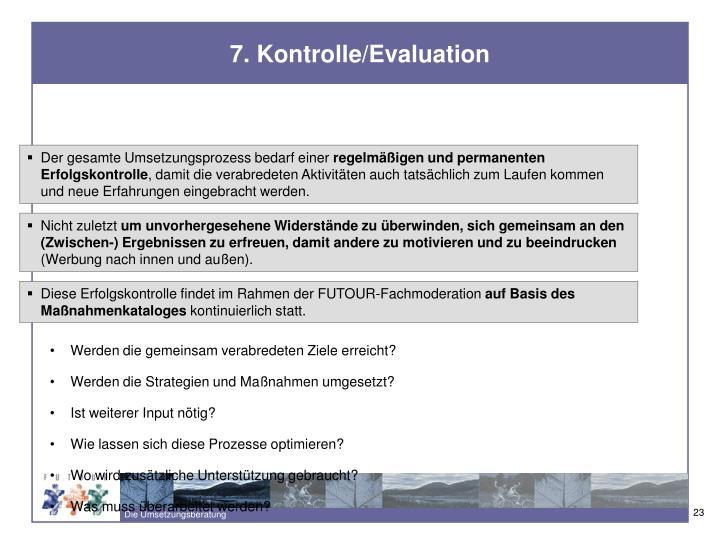 7. Kontrolle/Evaluation