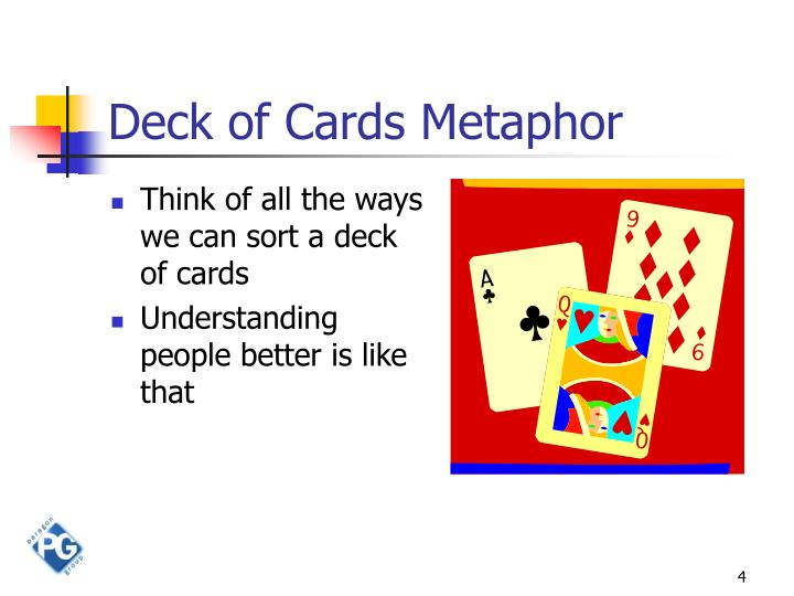 Deck of Cards Metaphor