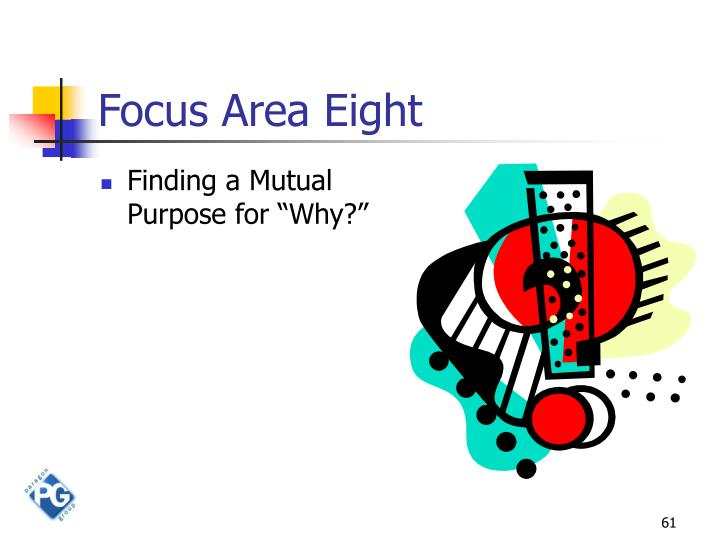 Focus Area Eight