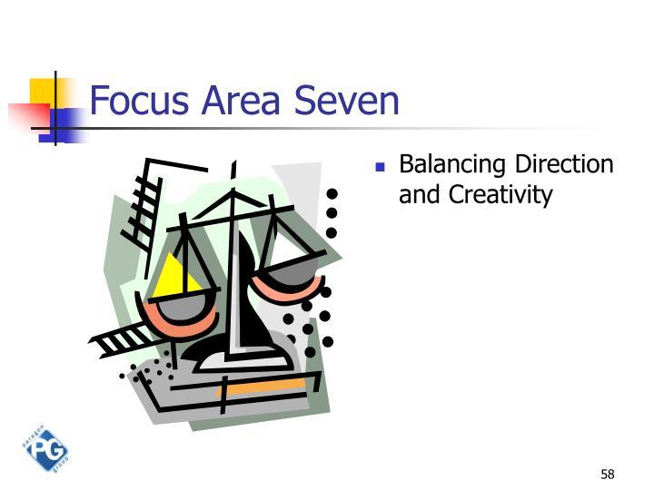 Focus Area Seven