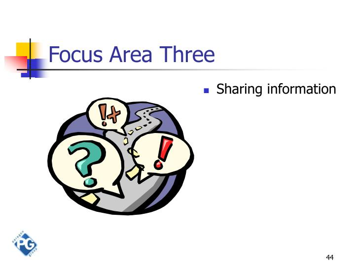 Focus Area Three