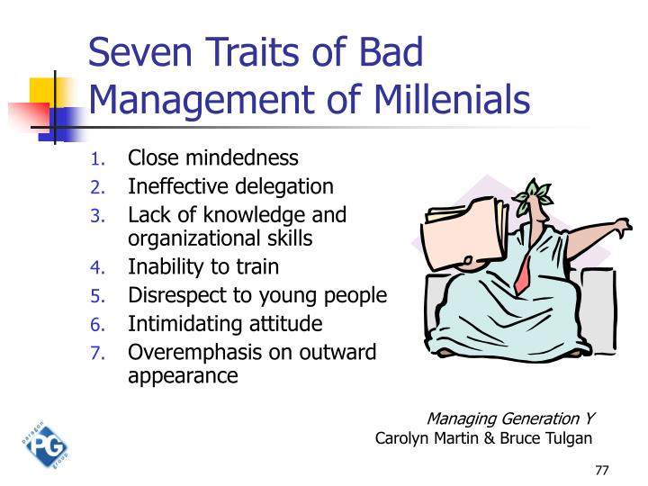 Seven Traits of Bad Management of Millenials