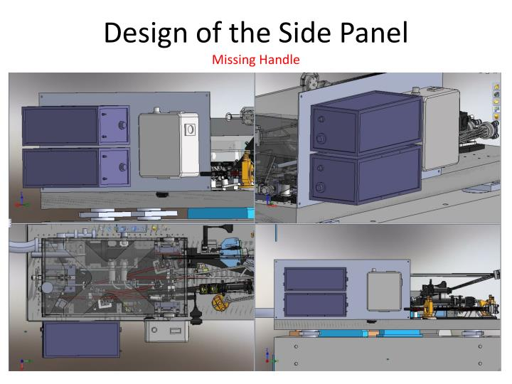 Design of the Side Panel