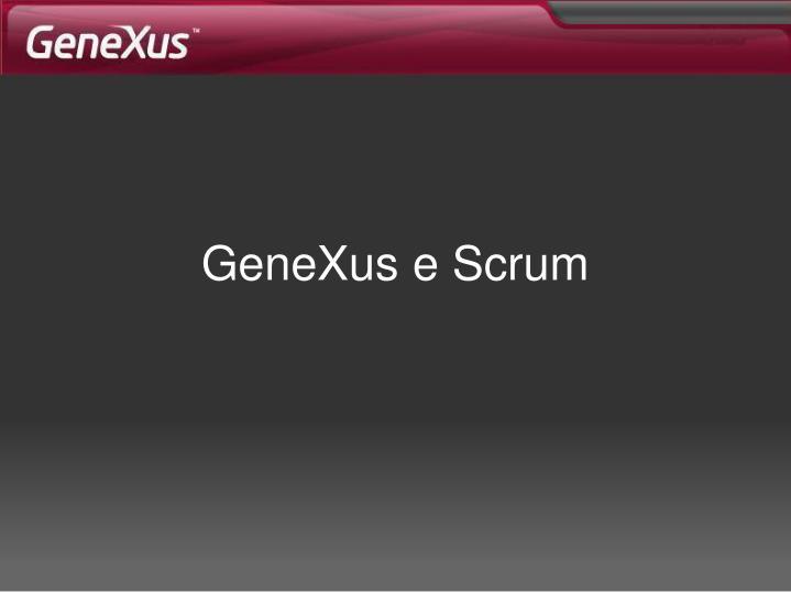 GeneXus e Scrum