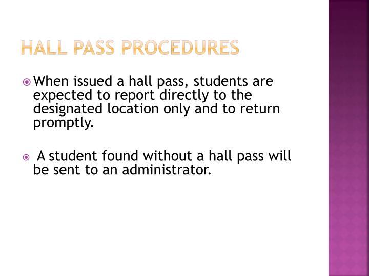 Hall Pass procedures