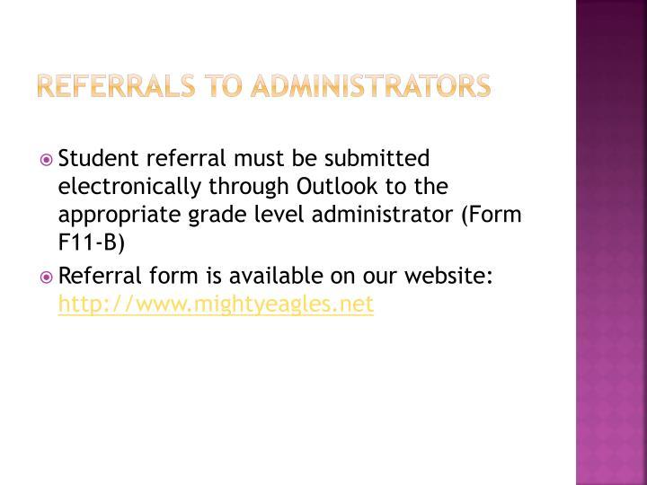 Referrals to administrators