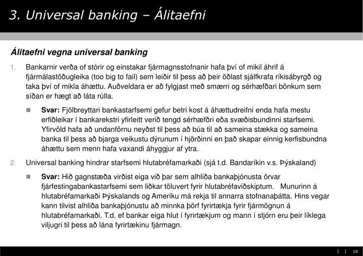 3. Universal banking – Álitaefni