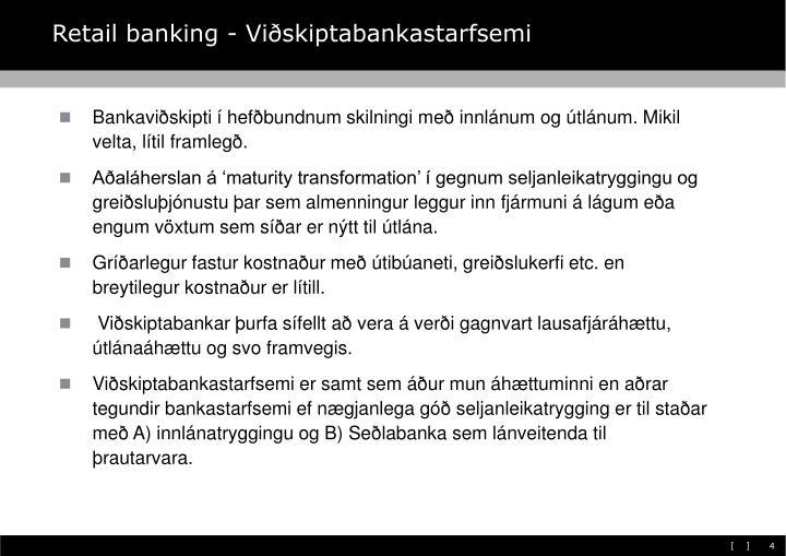 Retail banking - Viðskiptabankastarfsemi