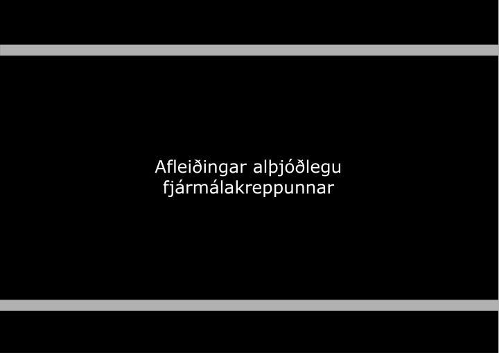 Afleiðingar alþjóðlegu fjármálakreppunnar