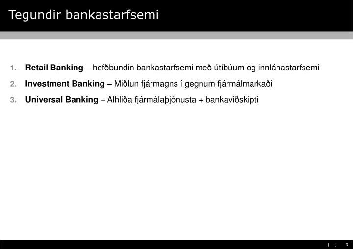 Tegundir bankastarfsemi