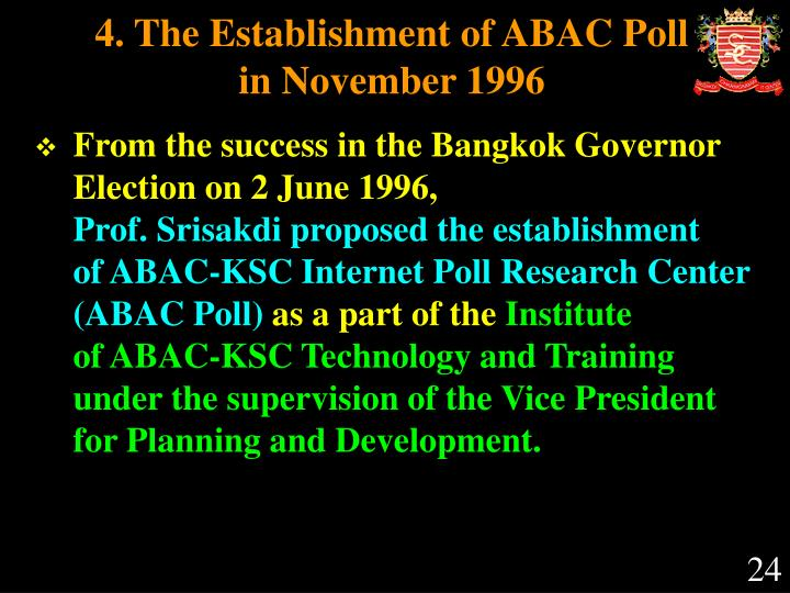 4. The Establishment of ABAC Poll