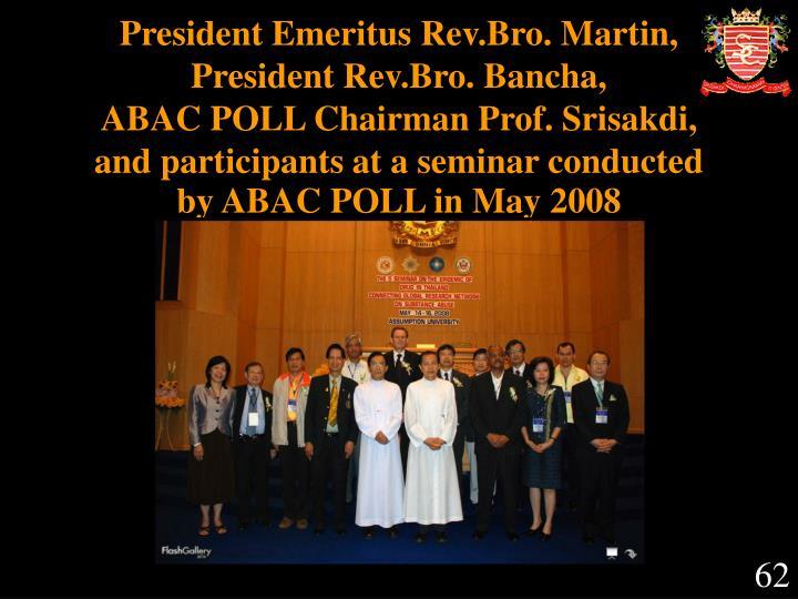 President Emeritus Rev.Bro. Martin,