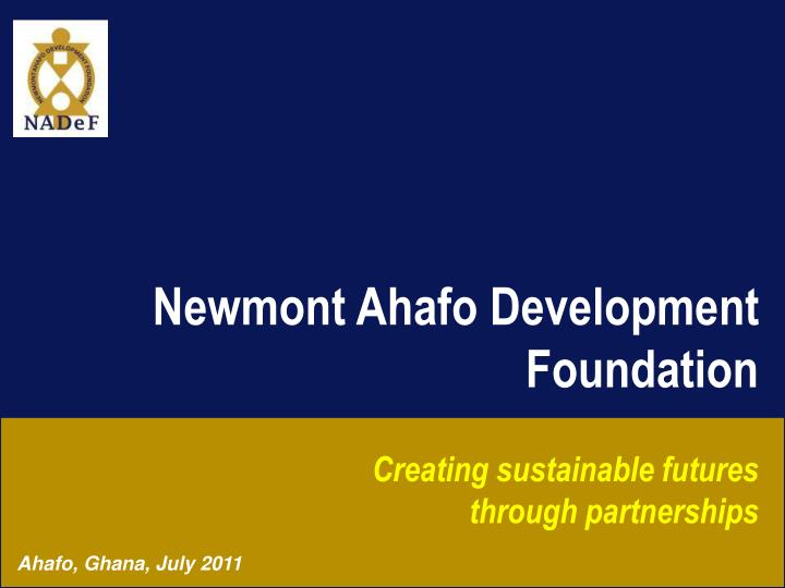 Newmont Ahafo Development Foundation
