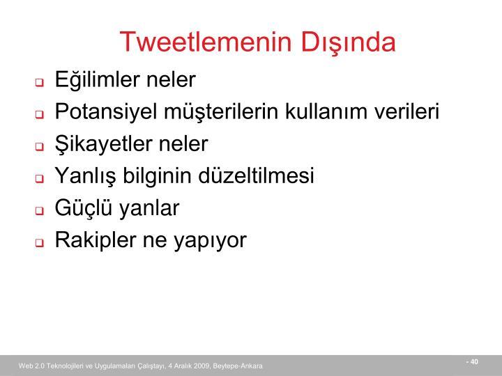 Tweetlemenin Dışında