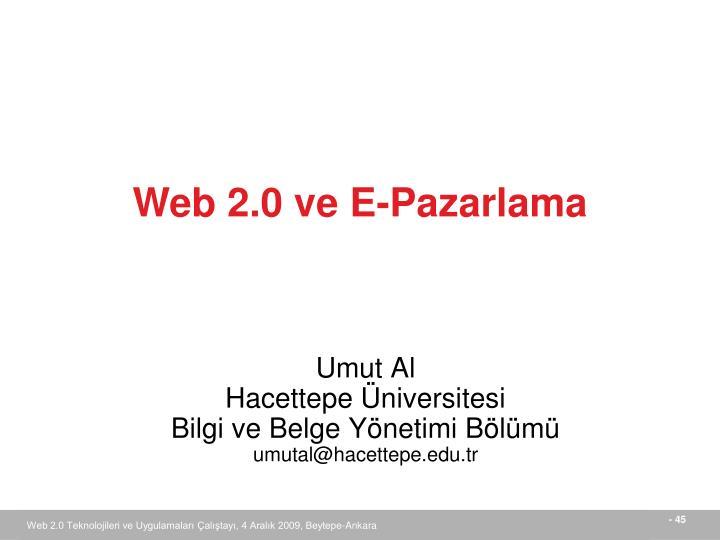 Web 2.0 ve E-Pazarlama