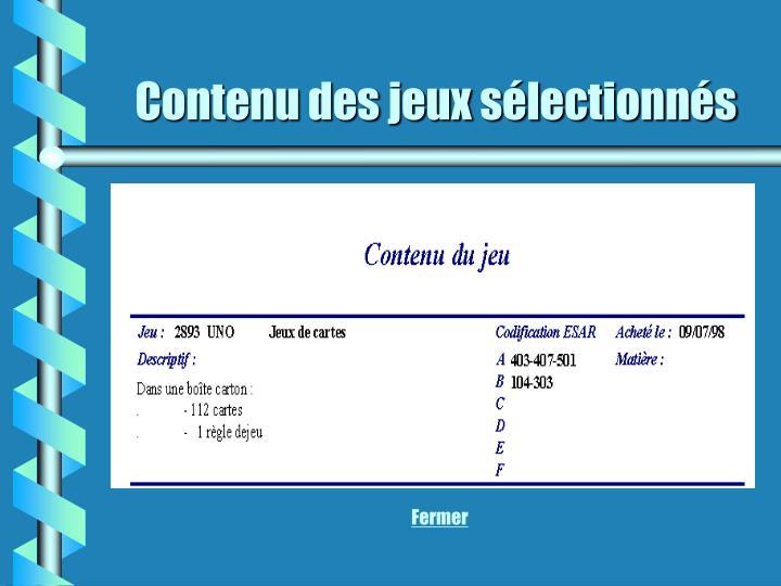 Contenu des jeux sélectionnés