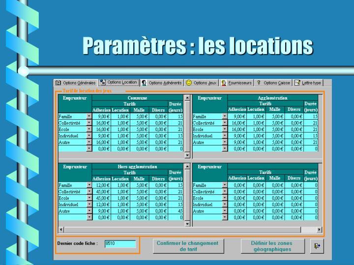 Paramètres : les locations