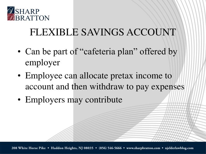 FLEXIBLE SAVINGS ACCOUNT