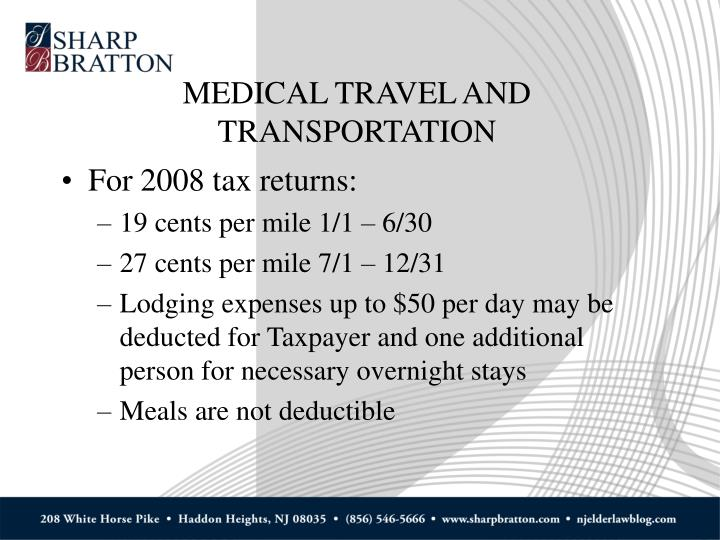 MEDICAL TRAVEL AND TRANSPORTATION
