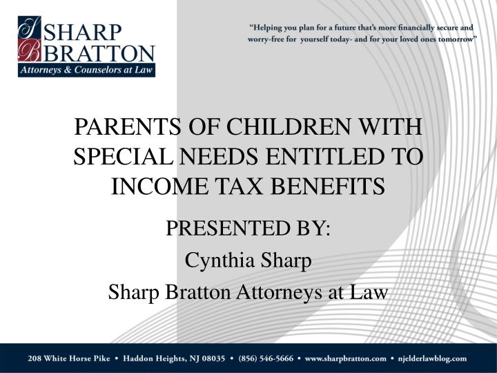Parents of children with special needs entitled to income tax benefits