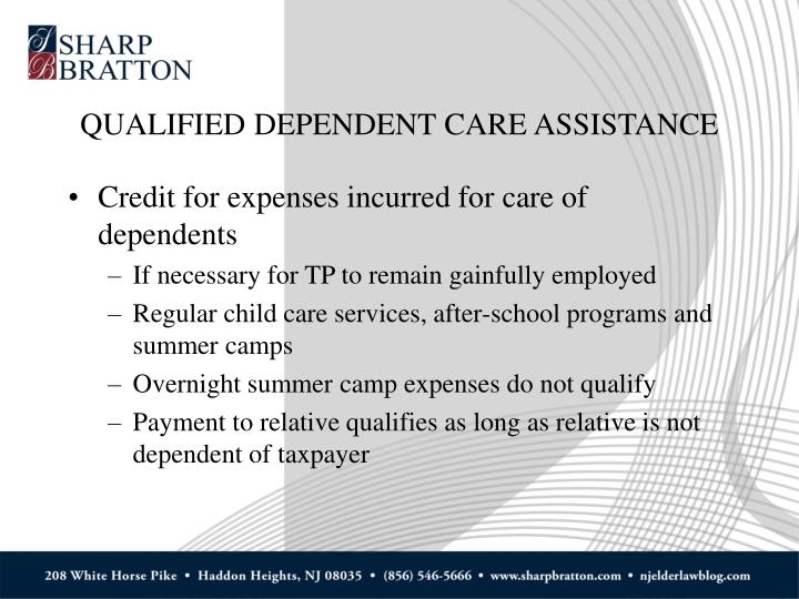 QUALIFIED DEPENDENT CARE ASSISTANCE