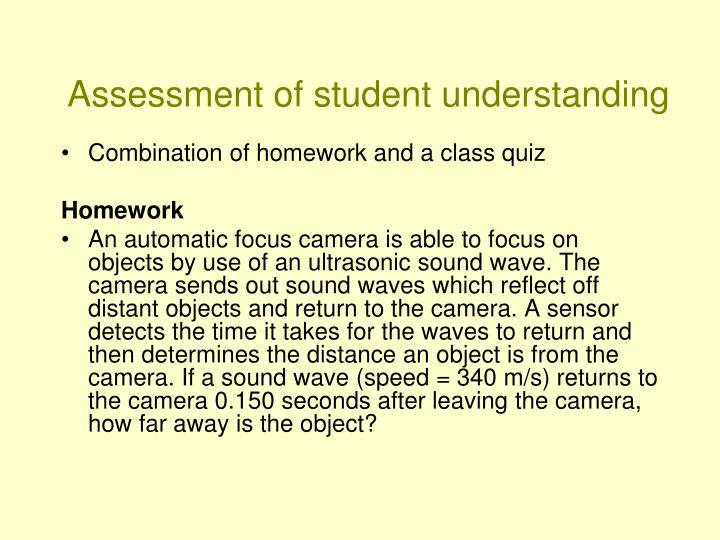 Assessment of student understanding