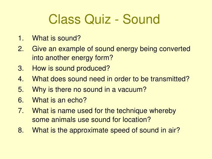 Class Quiz - Sound