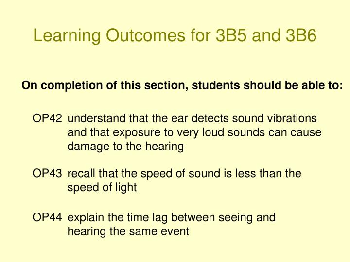 Learning Outcomes for 3B5 and 3B6