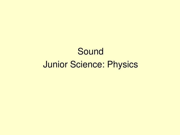 Sound junior science physics