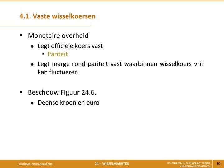 4.1. Vaste wisselkoersen